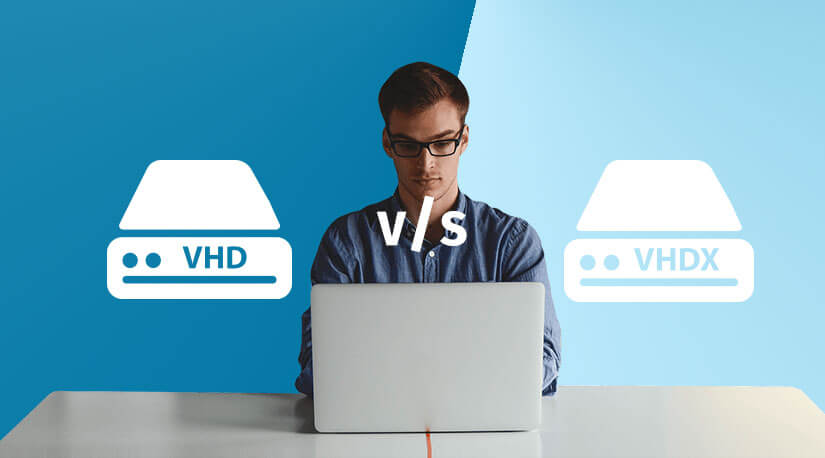 VHD vs VHDX – A Concise Difference Between VHD and VHDX