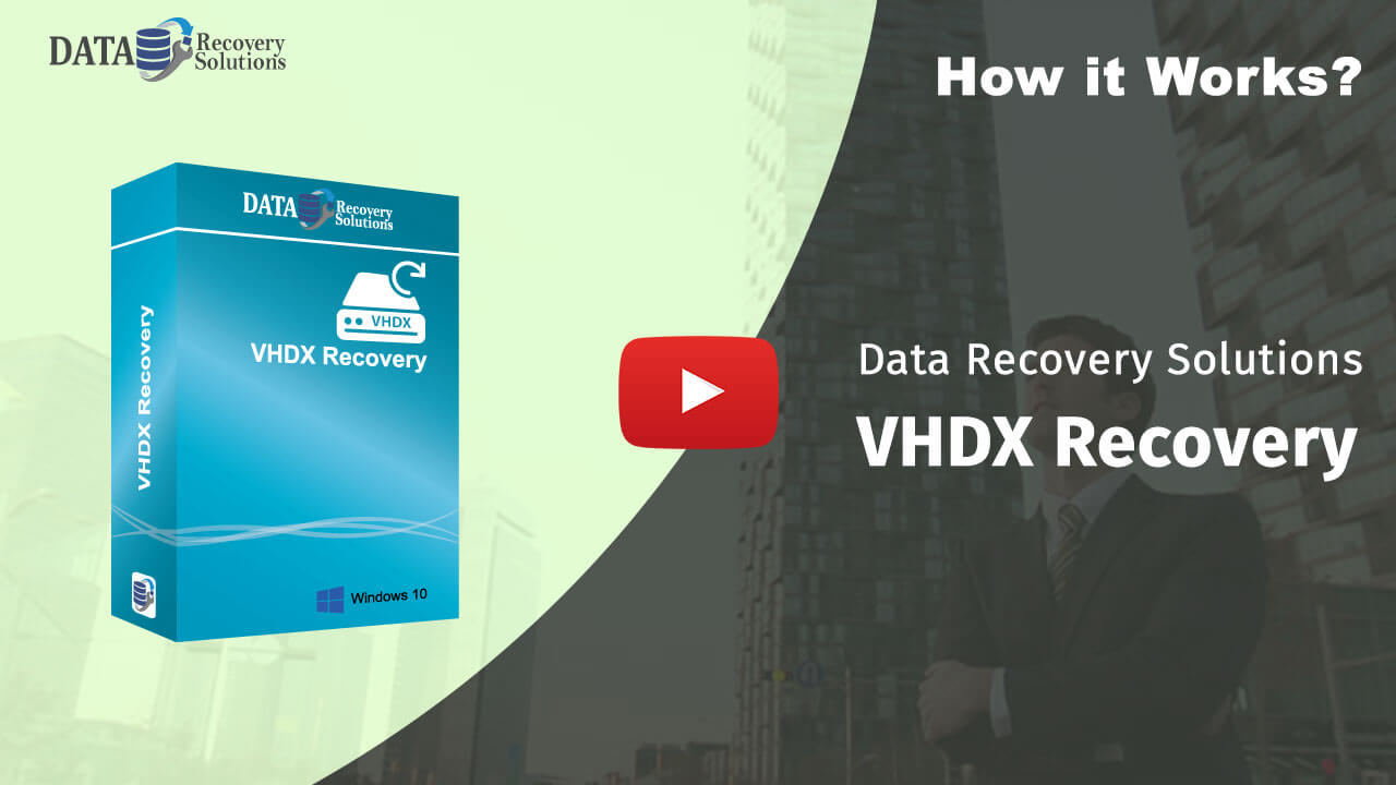 Data Recovery Solutions VHDX Recovery